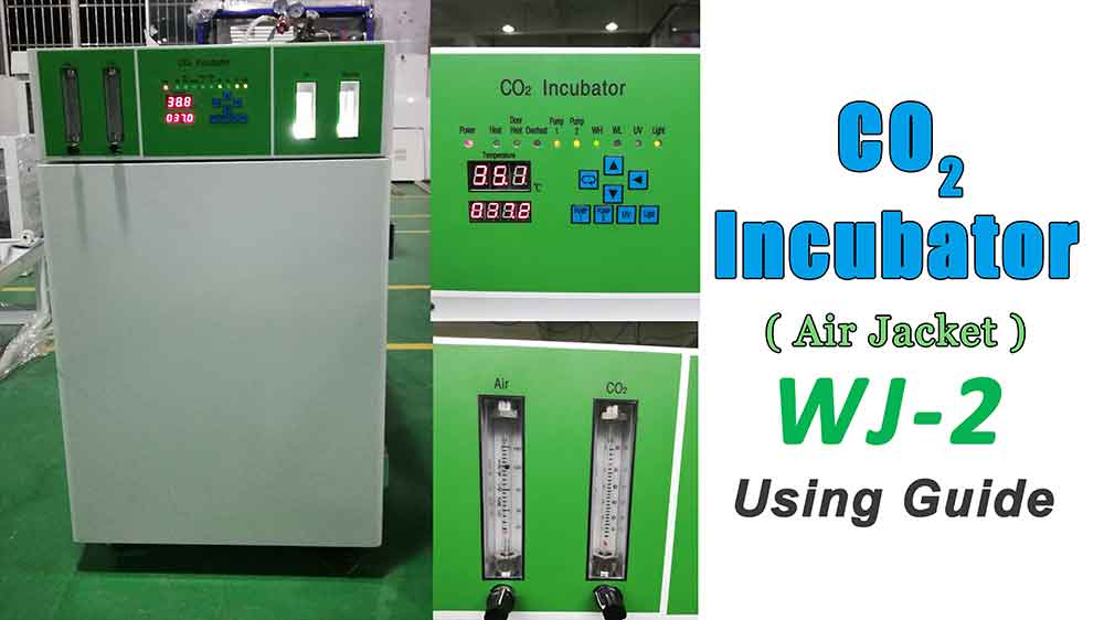 WJ-2 CO2 Incubator Using Guide