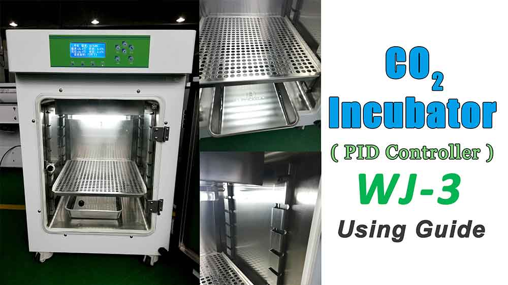 WJ-3 CO2 Incubator Using Guide