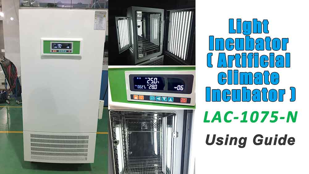 Light Incubator Artificial Climate Incubator LAC-1075-N Using Guide