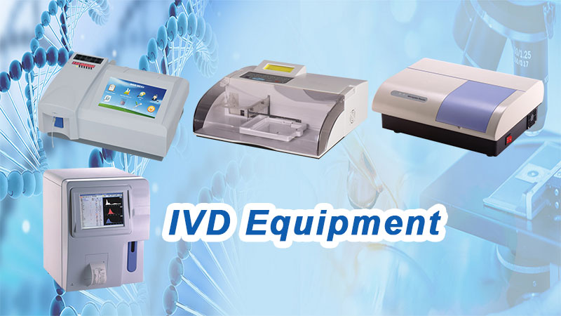 IVD (In Vitro Diagnostic) Equipment